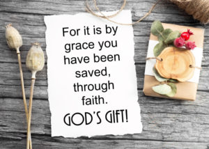 Saved by grace Ephesians 2:8