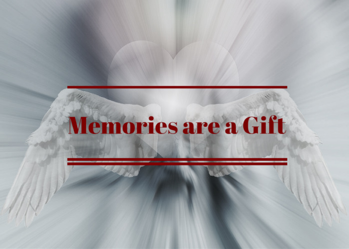 Memories are a gift