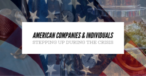 Companies Individuals Stepping Up During Covid-19