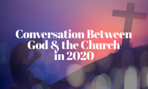 God Church Conversation 2020